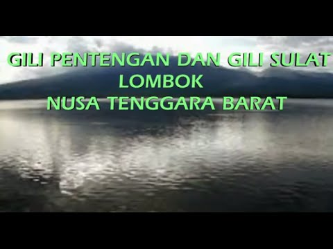Wisata Indonesia : Gili Pentengan & Gili Sulat Lombok Nusa Tenggara Barat Indonesia, Mopon ID