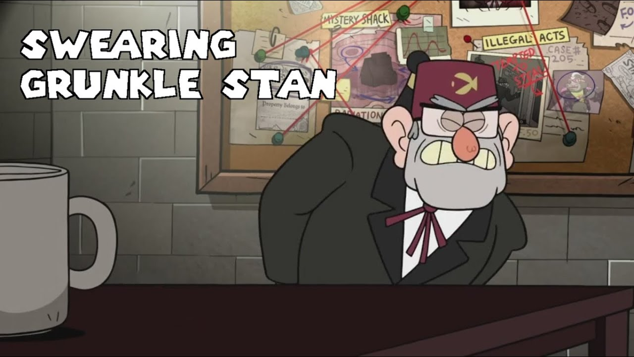 maxresdefault gravity falls swearing grunkle stan youtube