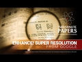 Enhance! Super Resolution From Google |