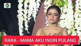 RARA - MAMA AKU INGIN PULANG (video lirik)
