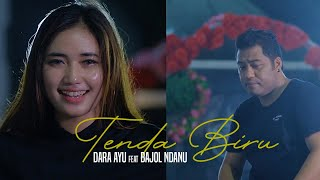 Dara Ayu Ft. Bajol Ndanu - Tenda Biru || DJ Kentrung (Official Music Video)