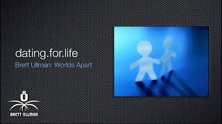 dating for life: Brett Ullman full presentation (96 min)