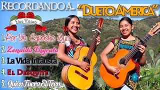 """MIX Dueto Dos Rosas Recordando Dueto America"""""""