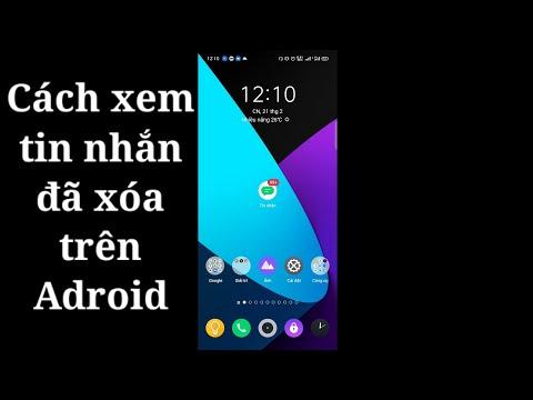 Xem Lại Tin Nhắn Đã Xóa Trên Điện Thoại Android | hóng hớt công nghệ