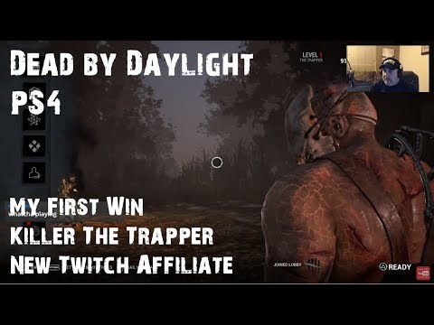 New Twitch Affiliate | My First Win | Killer | The Trapper | Dead by Daylight | PS4