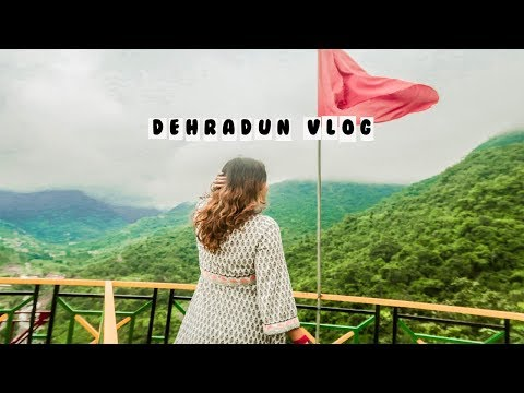 First Time In Dehradun- Vlog!