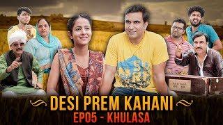 Desi Prem Kahani - Episode 05 - Khulasa | Lalit Shokeen Films