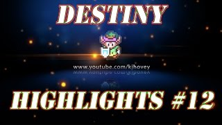 Destiny Highlights #12: Sniping with a Touch of Oversoul Edict