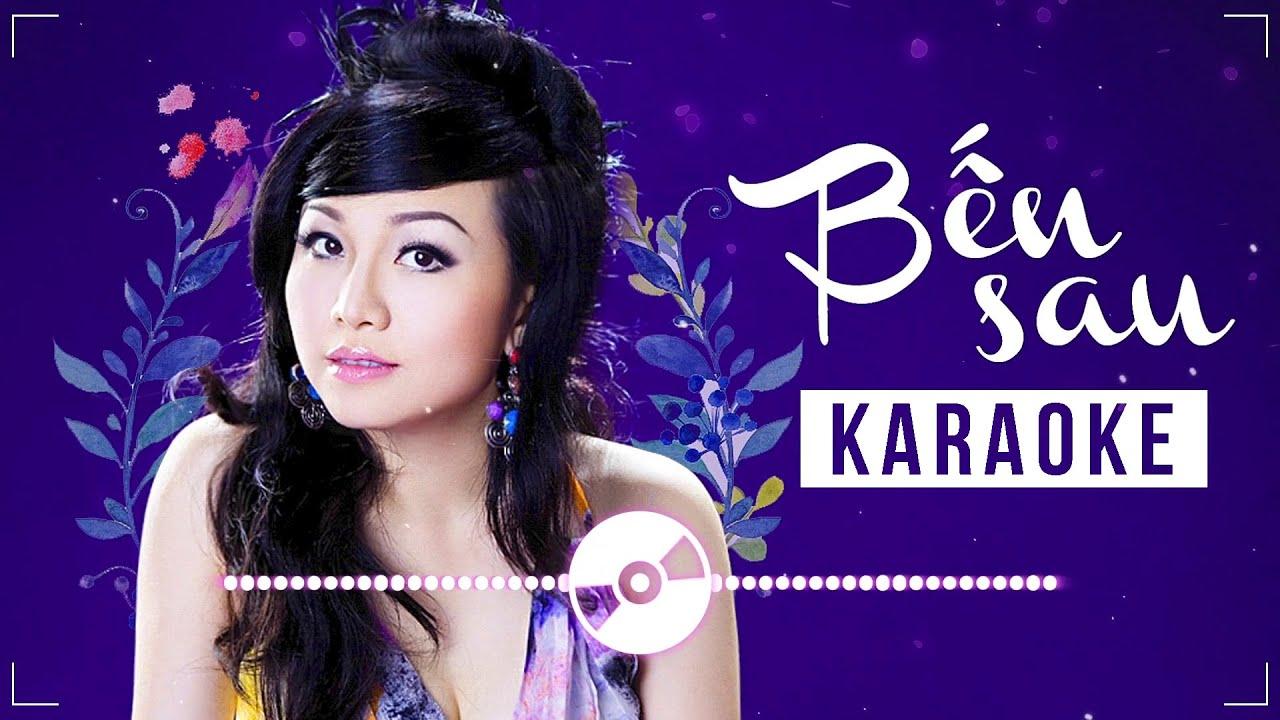 Karaoke BẾN SAU - HOÀNG CHÂU Full Beat