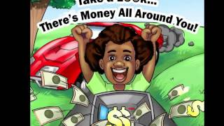 Take a Look... There's Money All Around You! (TRAILER)