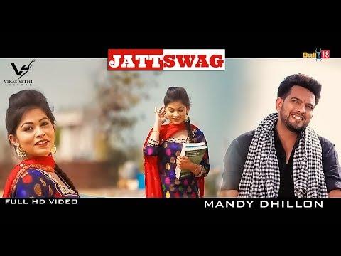 Jatt Swag - Mandy Dhillon | Latest Punjabi Songs 2016 | VS Records