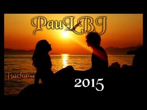 Enganchado de Bachata 2015 los mas escuchados