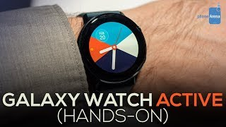 Samsung Galaxy Watch Active: Hands-on First Look