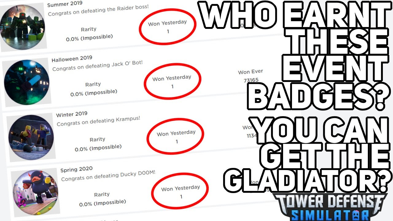 You can get the Gladiator? - Who beat these events? - Tower Defense Simulator