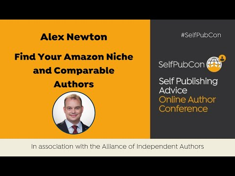 Alex Newton: Find Your Amazon Niche and Comparable Authors