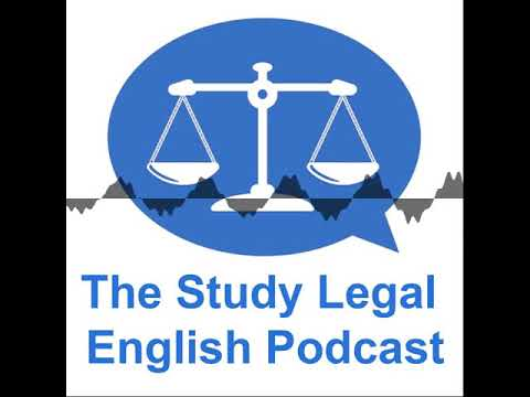 68: A Criminal Trial In The Magistrates' Court (Monologue) - The Study Legal English Podcast