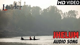 Jhelum | Official Audio Song | Haider | Vishal Bhardwaj