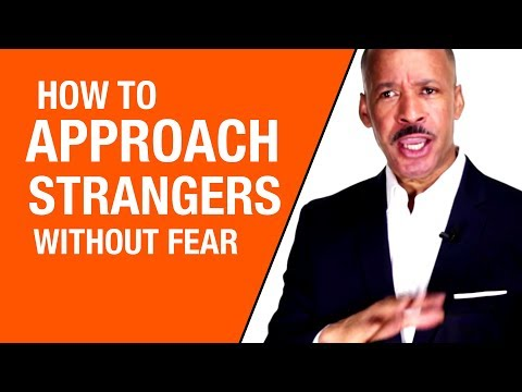 How To  Approach Strangers, Connect And Start A Conversation Without Fear Or Anxiety