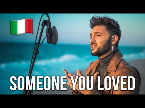 Someone You Loved 🇮🇹 In ITALIANO (Stefano Germanotta) @Lewis Capaldi