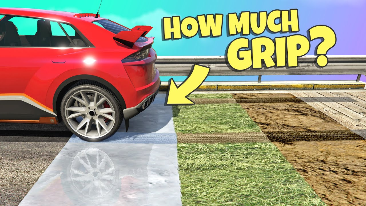 GTA 5   Which SURFACE has the MOST GRIP?