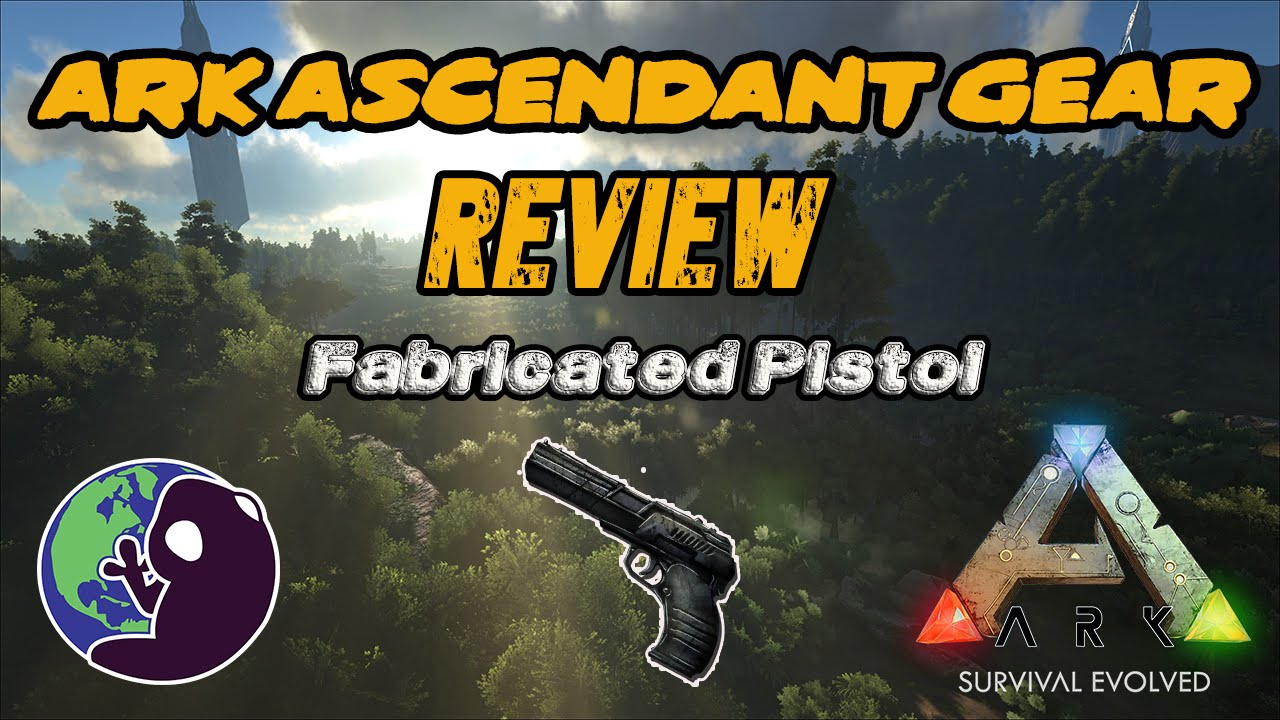 Ark survival evolved ascended fabricated pistol youtube ark survival evolved ascended fabricated pistol malvernweather Gallery
