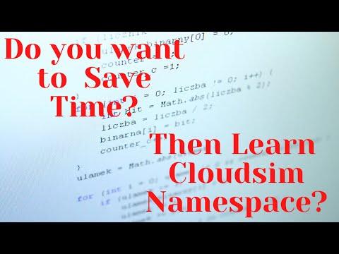 Cloudsim Tutorials: Understanding Cloudsim Namespace