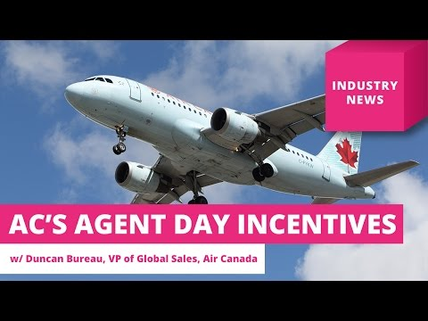 Air Canada's Travel Agent Day incentives – Travel Industry News