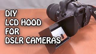 DIY LCD SCREEN SUN SHIELD HOOD FOR DSLR   Camera   Easy DIY