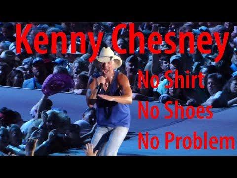 Kenny Chesney No Shirt, No Shoes, No Problem 4/21/2018