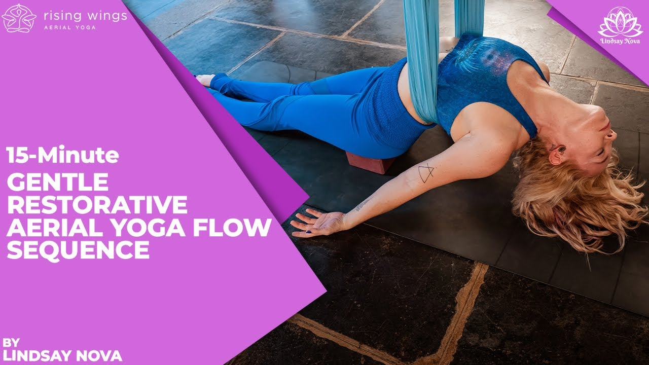 15-Minute Gentle Restorative Aerial Yoga Flow Sequence with Lindsay Nova
