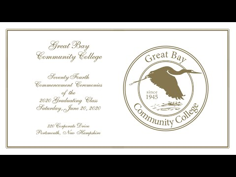 Great Bay Community College Virtual Commencement 2020