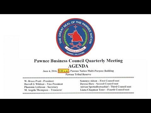 Pawnee Business Council Quarterly Meeting - June 4, 2016 @ 9:00am