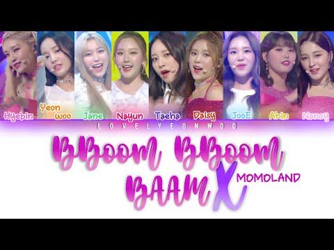 [LIVE/NOT HQ AUDIO] MOMOLAND (모모랜드) – BBoom BBoom X BAAM Lyrics (Color Coded Han/Rom/Eng)