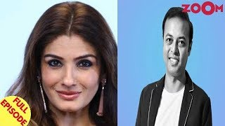 Raveena Tandon on #MeToo movement & Bollywood in 90's | Talent Manager Anirban Blah RESIGNS and more