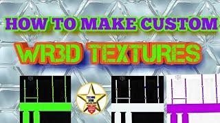 How to make wr3d textures / wr3d maker / InfiniTube