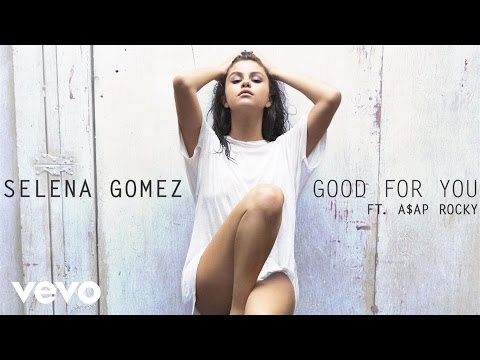selena-gomez-good-for-you-audio-ft-aap-rocky