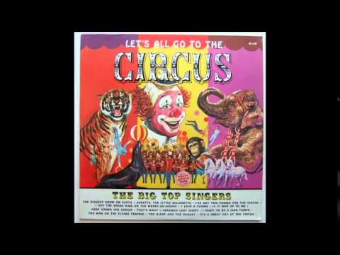 LET'S ALL GO TO THE CIRCUS (FULL ALBUM)