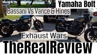 yamaha bolt bassani exhaust vs vance and hines comparison