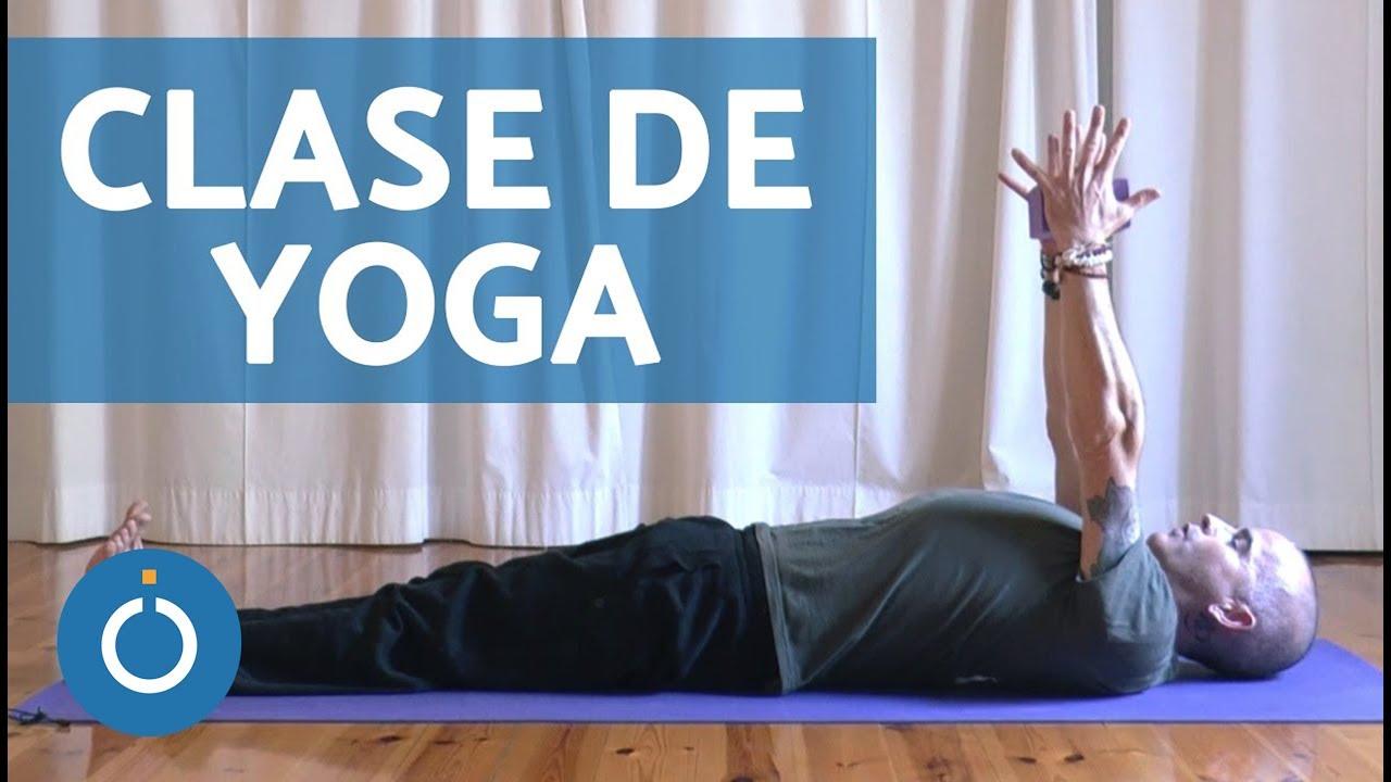 Clase Completa De Yoga Para Principiantes En Español Youtube