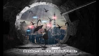 Drake - Don't Matter To Me (432Hz)