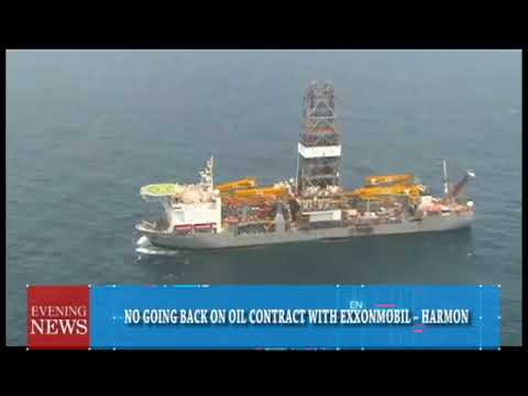 NO GOING BACK ON OIL CONTRACT WITH EXXONMOBIL – HARMON 2 23 2018