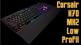 [Cowcot TV] Présentation clavier Corsair K70 MK2 Low Profil