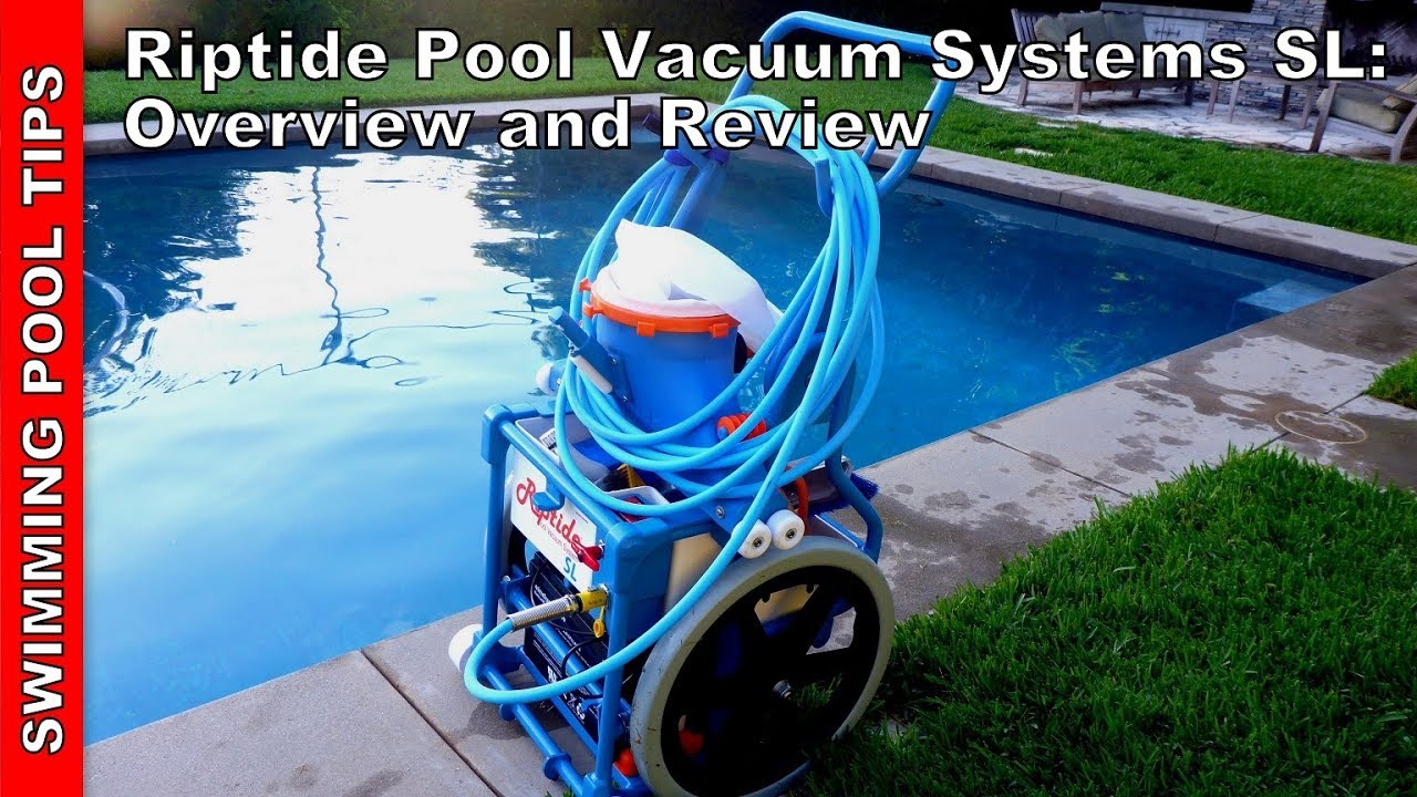 Riptide SL Pool Vacuum System Review & Overview