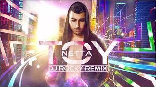 Netta - TOY (Dj Rocky Remix)
