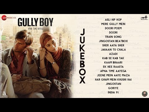 Gully Boy Full Movie Audio Jukebox  Ranveer Singh & Alia Bhatt  Divine & Naezy