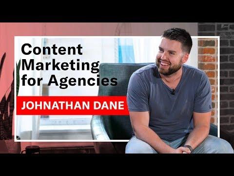 Content Marketing for Agencies: Johnathan Dane