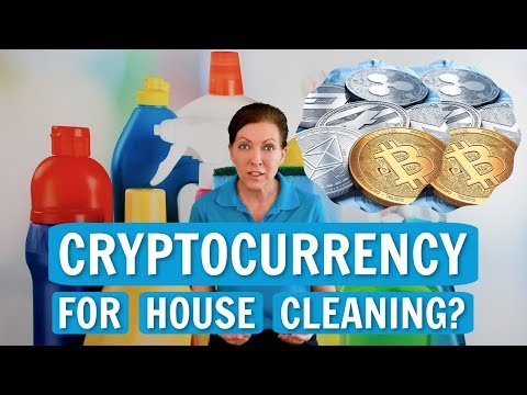 Cryptocurrency as a Payment for House Cleaning or Maid Service?