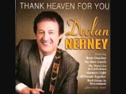 I'll Be There If you Ever Want Me - Declan Nerney