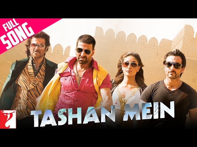 Tashan Mein – Full Song (with End Credits) | Tashan | Akshay Kumar | Saif Ali Khan | Kareena Kapoor