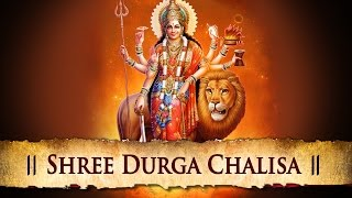 Shree Durga Chalisa - Best Hindi Devotional Songs